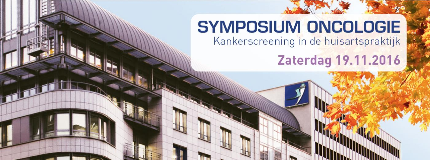Symposium oncologie - Kankerscreening in de huisartspraktijk - Zaterdag 19.11.2016